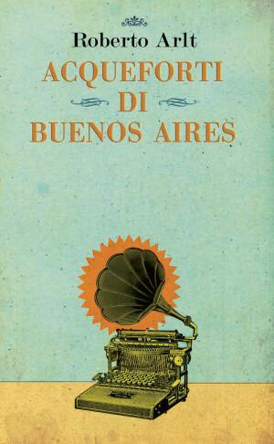 Roberto-Arlt acqueforti