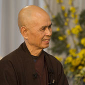 Thich Nhat Hanh - My life is my message
